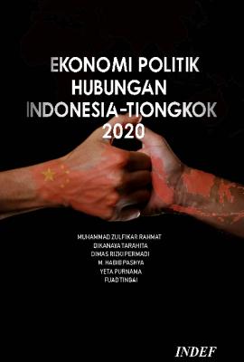 Ekonomi Politik Hubungan Indonesia-Tongkok 2020