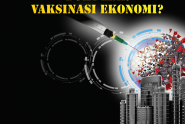 Telah Terbit Buku Kajian Tengah Tahun Indef 2021 : Bola Liar Vaksinasi Ekonomi ?
